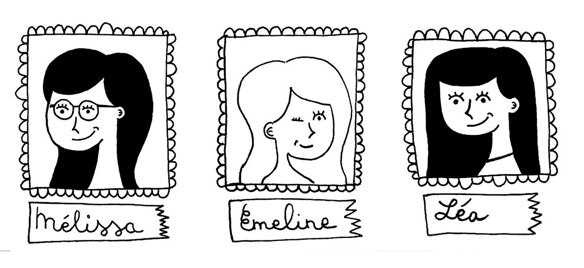 Portraits de Mélissa, Emeline et Léa en dessin